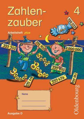 Zahlenzauber, Ausgabe D: 4. Schuljahr, Arbeitsheft plus