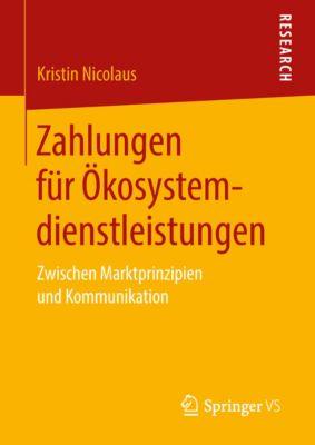 Zahlungen für Ökosystemdienstleistungen, Kristin Nicolaus