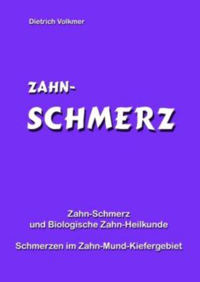 Zahn-Schmerz, Dietrich Volkmer