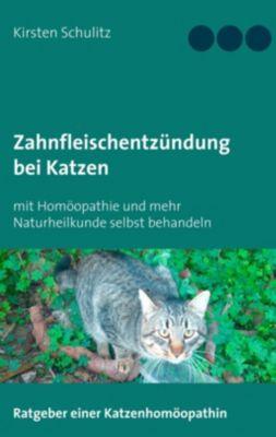 Zahnfleischentzündung bei Katzen, Kirsten Schulitz