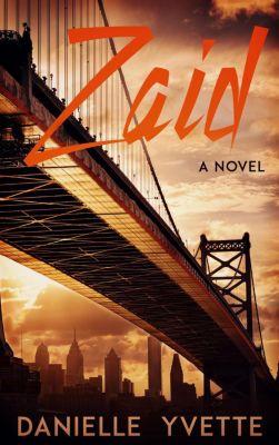 Zaid: A Novel, Danielle Yvette