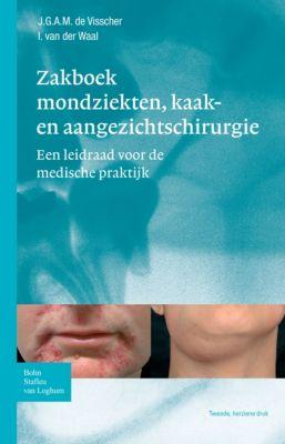 Zakboek mondziekten, kaak- en aangezichtschirurgie, Isaäc van der Waal, J.G.A.M. de Visscher