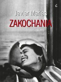 Zakochania, Javier Marías