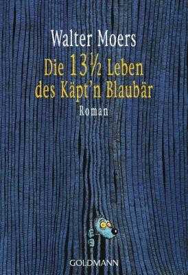 Zamonien Band 1: Die 13 1/2 Leben des Käpt n Blaubär, Walter Moers