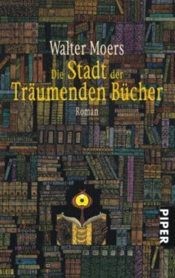 Zamonien Band 4: Die Stadt der Träumenden Bücher, Walter Moers