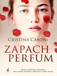 Zapach perfum, Cristina Caboni