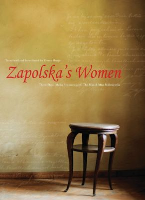 Zapolska's Women, Teresa Murjas
