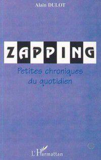 Zapping, DULOT ALAIN