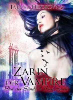 Zarin der Vampire. Blut der Sünde + Böse Spiele: Doppelband, Tatana Fedorovna