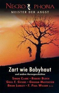 Zart wie Babyhaut, F. Paul Wilson