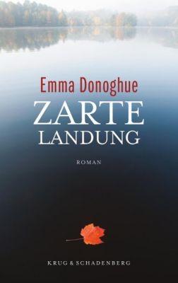 Zarte Landung - Emma Donoghue pdf epub
