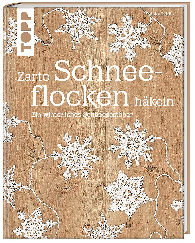 Zarte Schneeflocken Häkeln Buch Portofrei Bei Weltbildde