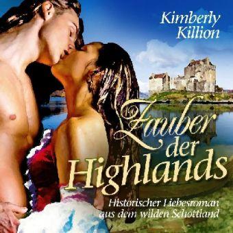Zauber der Highlands, 6 Audio-CDs, Kimberly Killion