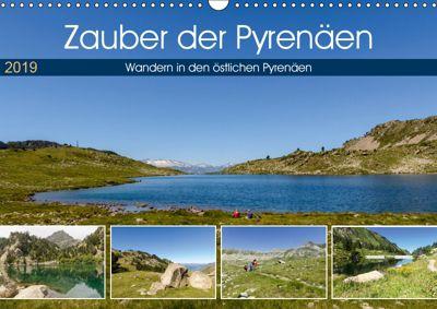 Zauber der Pyrenäen - Wandern in den östlichen Pyrenäen (Wandkalender 2019 DIN A3 quer), Rosemarie Prediger