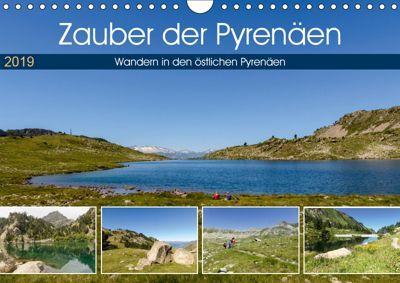 Zauber der Pyrenäen - Wandern in den östlichen Pyrenäen (Wandkalender 2019 DIN A4 quer), Rosemarie Prediger