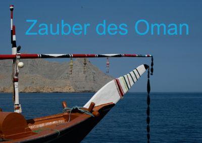 Zauber des Oman (Posterbuch DIN A2 quer), Jürgen Wöhlke