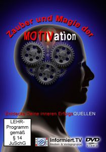 Zauber Und Magie Der Motivation, Manfred J. Lorenz