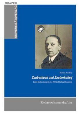 Zauberbuch und Zauberkolleg, Markus Roschitz