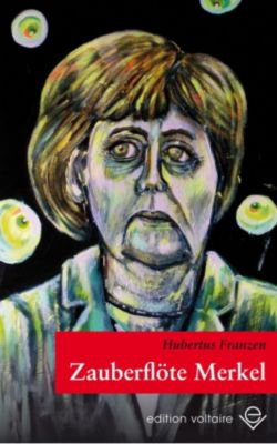 Zauberflöte Merkel, Hubertus Franzen