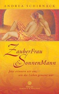 ZauberFrau & SonnenMann - Andrea Schirnack pdf epub