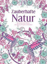 Zauberhafte Natur, Igloo Books GmbH
