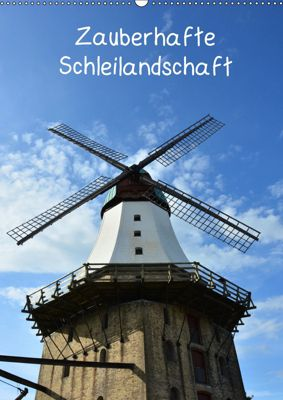 Zauberhafte Schleilandschaft (Wandkalender 2019 DIN A2 hoch), Renate Grobelny