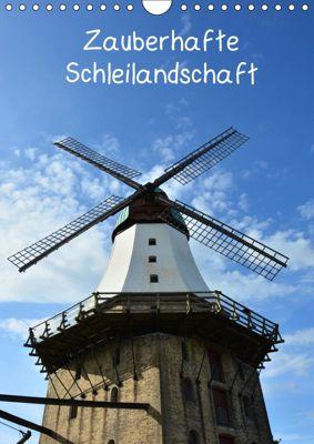 Zauberhafte Schleilandschaft (Wandkalender 2019 DIN A4 hoch), Renate Grobelny