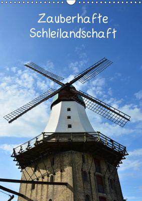 Zauberhafte Schleilandschaft (Wandkalender 2019 DIN A3 hoch), Renate Grobelny