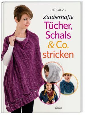 Zauberhafte Tücher, Schals & Co. stricken, Jen Lucas
