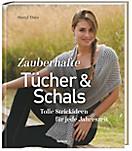 Zauberhafte Tücher und Schals, Sheryl Thies