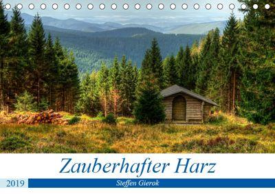 Zauberhafter HarzCH-Version (Tischkalender 2019 DIN A5 quer), Steffen Gierok