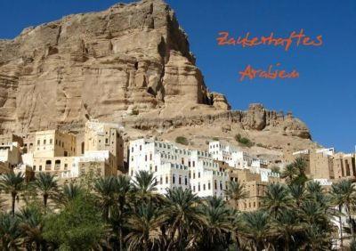 Zauberhaftes Arabien (Tischaufsteller DIN A5 quer), Wilfried Hofmann