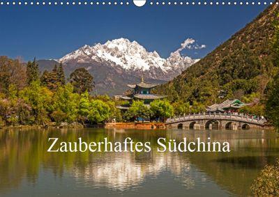 Zauberhaftes Südchina (Wandkalender 2019 DIN A3 quer), Peter Lachenmayr