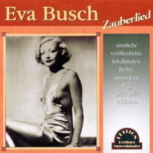Zauberlied, Eva Busch
