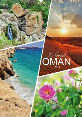 Zauberwelt Oman (Wandkalender 2019 DIN A2 hoch), Sabine Reining