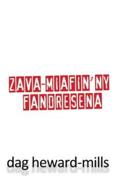 Zava-miafin'ny Fandresena, Dag Heward-Mills
