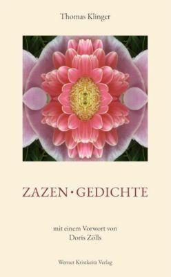 Zazen - Gedichte - Thomas Klinger |