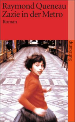 Zazie in der Metro, Raymond Queneau