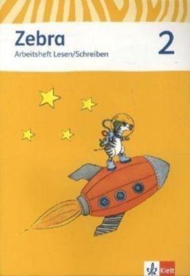 Zebra, Ausgabe ab 2011: 2. Schuljahr, Arbeitsheft Lesen/Schreiben