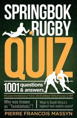 Zebra Press: Springbok Rugby Quiz, Pierre Francois Massyn