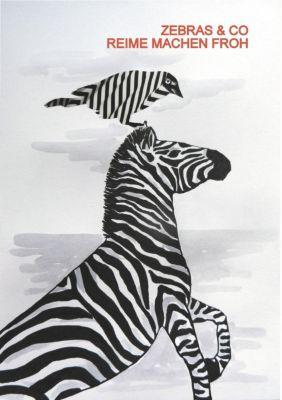 Zebras & Co. Reime machen froh, Annette Rosenberger