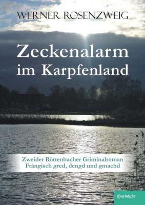 Zeckenalarm im Karpfenland, Werner Rosenzweig