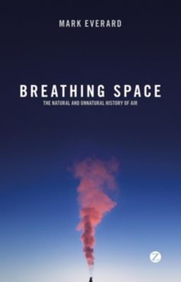 Zed Books: Breathing Space, Mark Everard