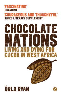 Zed Books: Chocolate Nations, Órla Ryan