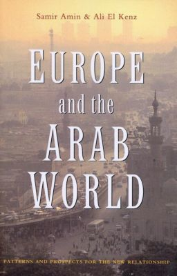Zed Books: Europe and the Arab World, Samir Amin, Ali El Kenz