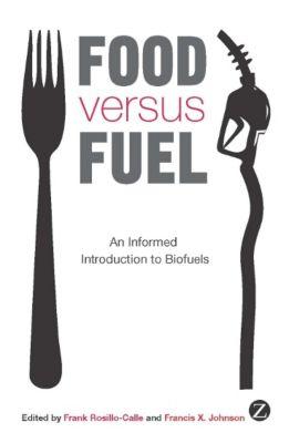 Zed Books: Food versus Fuel
