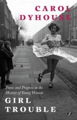 Zed Books: Girl Trouble, Professor Carol Dyhouse