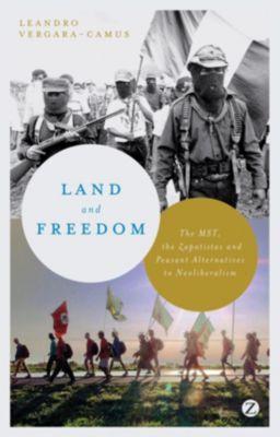 Zed Books: Land and Freedom, Leandro Vergara-Camus
