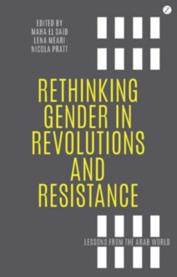 Zed Books: Rethinking Gender in Revolutions and Resistance