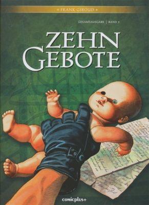 Zehn Gebote, Gesamtausgabe - Frank Giroud |